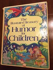 Vintage The Illustrated Treasury Of Humor For Children 1981 Hardcover