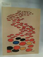 Calder  -  22 Teppiche aus dem Atelier Pinton Aubusson Vorwort von Dr. J. W. Gra