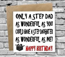 GREETINGS CARD HAPPY BIRTHDAY STEP DAD DAUGHTER FUNNY HUMOUR JOKE NOVELTY
