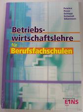 BETRIEBSWIRTSCHAFTSLEHRE für Berufsfachschulen>Bildungsverlag Eins 1>318 Seiten
