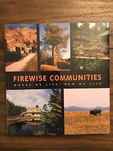 """Firewise Communities"" firefighting wildfire fire management Fire Adapted"