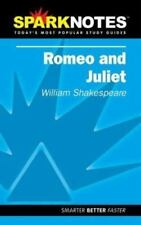 Romeo and Juliet by William Shakespeare Spark Notes Study Guide