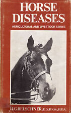 HORSE DISEASES H.G. Belschner **GOOD COPY**