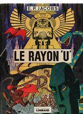 E.P. JACOBS. Le Rayon U - éditions Lombard 1974. EO. Très bel état