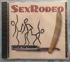 SEX RODEO - Walk the Razor - CD - New - Factory Sealed - Rare and Out of Print