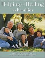 Helping And Healing Our Families: Principles And P