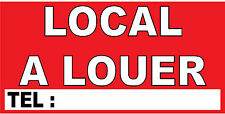 "Banderole ""LOCAL A LOUER"""