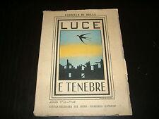 1944 CARMELO DI BELLA LUCE E TENEBRE LIRICHE SCUOLA SALESIANA BARRIERA CATANIA