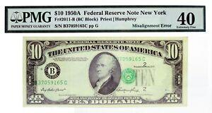 Series Of 1950 A $10 FRN New York Fr#2011-B BC Block Misalignment Error PMG XF40