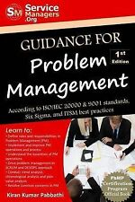 Guidance for Problem Management: According to ISO/IEC 20000 & 9001 Standards, Si