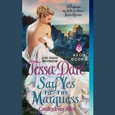 Castles Ever after: Say Yes to the Marquess Bk. 2 by Tessa Dare (2014, CD, Unabr