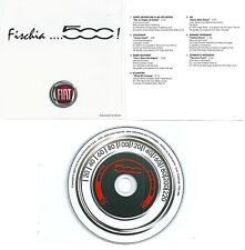 2007 FISCHIA 500 cd FIAT Morricone Goldfrapp McFerrin Scorpions AIR Modugno