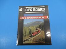 CTC Board Magazine (Railroads Illus.) June 1991 The Southern Interior M4023