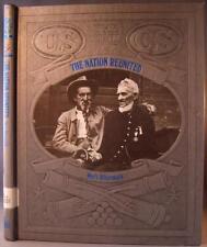 The Nation Reunited: Wars Aftermath (Civil War (B