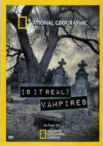 NATIONAL GEOGRAPHIC : IS IT REAL - VAMPIRES (DVD)