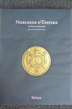 Noblesse d'Empire par Nicole Gotteri Tirage n° 021/700 Napoléon 1er Empire sous