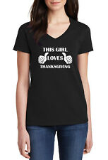 36163dd42a307 Ladies V-neck This Girl Loves Thanksgiving T-Shirt Thankful Tee Shirt  Holiday