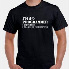 I'm a programmer I will NOT fix your computer geek nerd tech  T shirt tee
