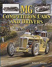 MG COMPETITION CARS AND DRIVERS PREWAR K L M N MAGNETTE MAGNA TC TD MGA MGC MGB