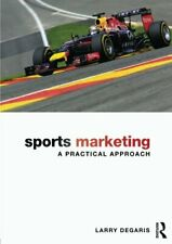 Sports Marketing : A Practical Approach, DeGaris, Larry 9780415630474 New,,
