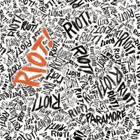 Paramore Riot! (2007) [CD]