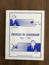 PROFILES IN LEADERSHIP 1942 - 1992 United States Air Forces in Europe