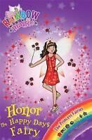 Honor the Happy Days Fairy: The Princess Fairies Book 1 (Rainbow Magic), Meadows