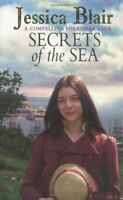 The Secrets of the Sea By Jessica Blair