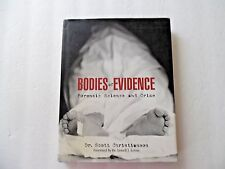 Bodies of Evidence Forensic Science/Crime Dr Scott Christianson Dr Lowell J. Le
