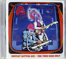 BENTLEY RHYTHM ACE CD For Your Ears Only 14 Track UK Album New UNPLAYED