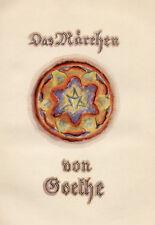 Wolf. - Goethe, (J.W.v.). Das Märchen. Diederichs. Unger-Fraktur. EA 1922.