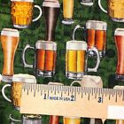 QT On Tap Beer Mugs Glasses 100% cotton fabric by the yard 36 x 44 28420 F Green