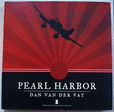 Pearl Harbor Dan Van Der VAT éd Pierre de Taillac 2011