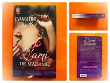 L'ami de madame. Evangeline Collins. J'Ai Lu Passion Intense N° 9231