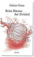 Beim Häuten der Zwiebel von Günter Grass (2006, Gebundene Ausgabe)