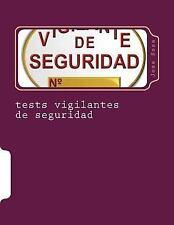 Tests Vigilantes de Seguridad : Ejercicios de Autoevaluacion para Vigilantes...