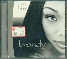 Brandy - Never Say Never CD Ottimo