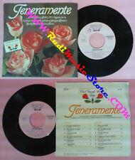 LP 45 7'' ARNALDO FOA' ACHILLE MILLO Teneramente CLUB GRANDI AMICHE no cd mc*dvd