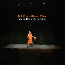 You'Re Doomed Be Nice - Rob Crow's Gloomy Place (2016, Vinyl NIEUW)