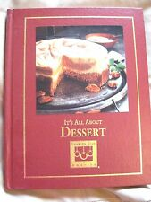 It's All about Dessert - Cooking Club Of America  - Hardcover 2002