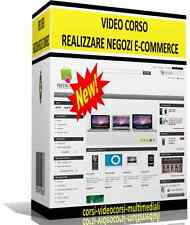 VIDEO CORSO REALIZZARE NEGOZI ECOMMERCE+SOFTWARE-SITi WEB IN ECOMMERCE