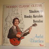 """33T André BENICHOU Disque LP 12"""" MODERN CLASSIC GUITARE TCHAIKOWSKY BORODINE"""