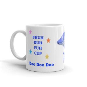 Daddy Shuh Duh Fuh Cup Shark Mug - Christmas Birthday Present Gift Funny
