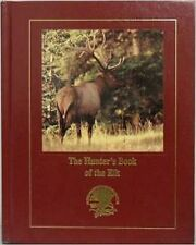 HUNTERS BOOK OF ELK Hardcover Book Bowhunting Archery North American Club Call
