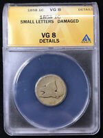 1858 Small Letters Flying Eagle Cent - ANACS VG8