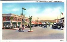 TIJUANA, Mexico   MAIN STREET Scene looking South  ca 1940s Linen  Postcard