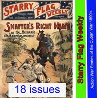 STARRY FLAG | NICKEL WEEKLY STORIES OF THE CUBAN WAR 1890'S