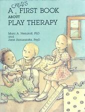 A Child's First Book about Play Therapy by Marc A. Nemiroff and Jane Annunziata