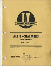 Allis Chalmers D21 Farm Tractor I&T Shop Service Manual