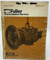 Fuller RT-6610 Service Manual Shop Repair Book Transmission Eaton 20-136